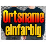 Sweat Ortsname einfarbig