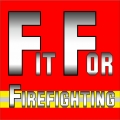 Fit For Firefighting