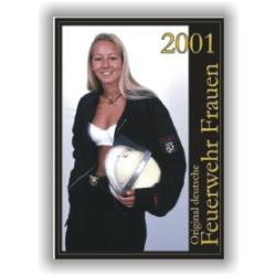 Kalender 2001 Feuerwehr-Frauen - das Original (Erstausgabe)
