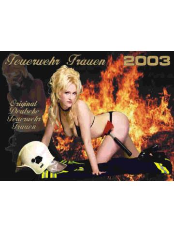 Kalender 2003 Feuerwehr-Frauen - das Original (3. Jahrgang)