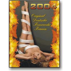 Kalender 2004 Feuerwehr-Frauen - das Original (4. Jahrgang)