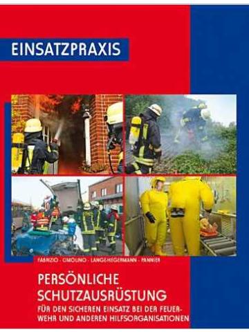"""Libro: Einsatzpraxis """"Persönliche Schutzausrüstung"""""""