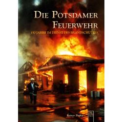 Book: Die Potsdamer Feuerwehr, 127 Seiten