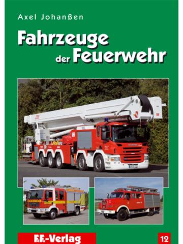 Buch: Fahrzeuge der Feuerwehr, Band 12