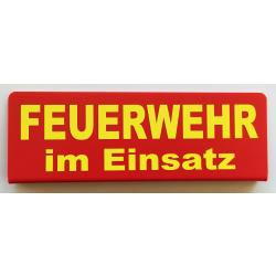 """Klemmschild """"FEUERWEHR im EInsatz""""..."""