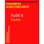 Libro: FwDV 8 - Tauchen 9. Auflage - 64 S.