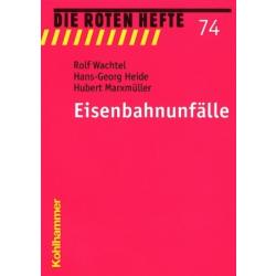 """Libro: rojo Heft 74 """"Eisenbahnunfälle"""" -..."""