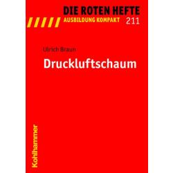 """Libro: rojo Heft 211 """"Druckluftschaum"""" - 87 S."""