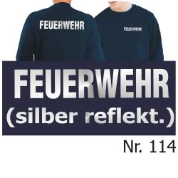 Sweat navy, FEUERWEHR silber-reflektierende Schrift (XS-3XL)